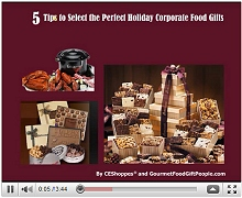 Five Tips to Select the Perfect Holiday Corporate Food Gifts Video